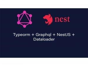 typeorm-nestjs-graphql-dataloader
