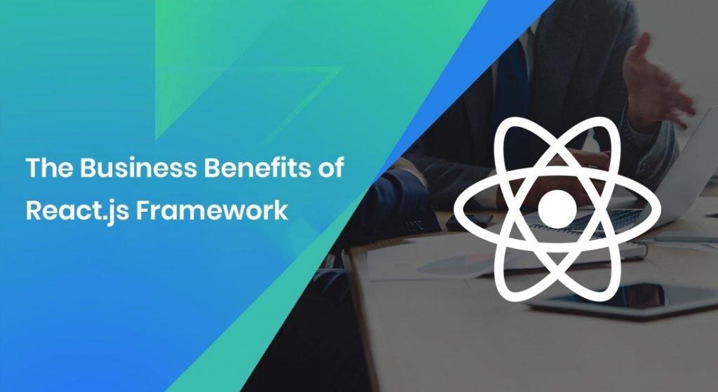 Benefits Of React.js